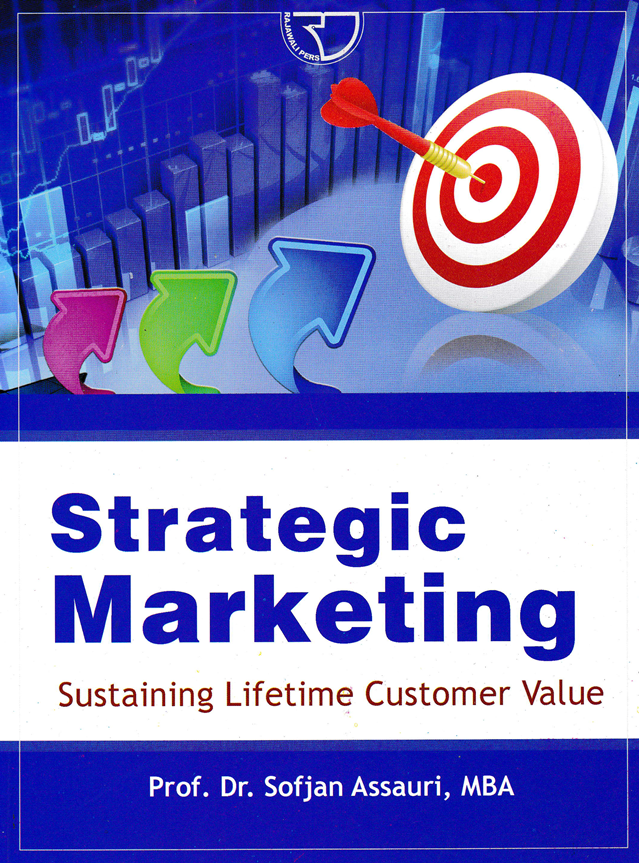 STRATEGIC MARKETING; Sustaining Lifetime Customer Value